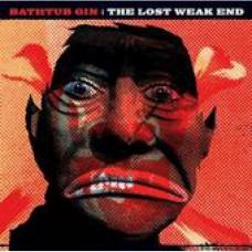 BATHTUB GIN - The Lost Weak End LP
