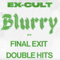 "EX-CULT - Blurry 7"" (black vinyl)"
