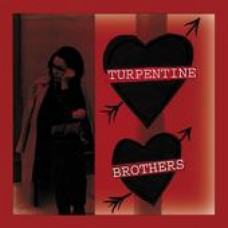 TURPENTINE BROTHERS - Makin' a livin' 7""